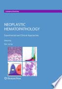 Neoplastic Hematopathology