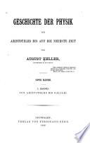 Geschichte der Physik von Aristoteles bis auf die neueste Ziet: Bd. Von Aristoteles bis Galilei