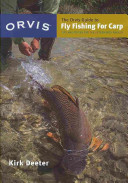 The Orvis Guide to Fly Fishing for Carp
