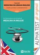 I test di medicina in lingua inglese. Eserciziario commentato