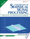 Fundamentals of Statistical Signal Processing  Volume III
