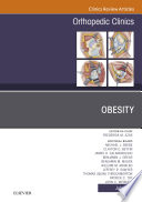 Obesity An Issue Of Orthopedic Clinics E Book