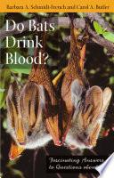 Do Bats Drink Blood
