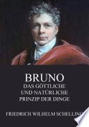 Bruno   Das g  ttliche und nat  rliche Prinzip der Dinge