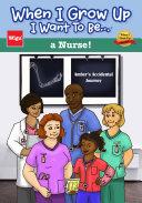 download ebook when i grow up i want to be...a nurse! pdf epub