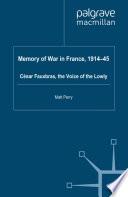 Memory of War in France  1914 45
