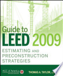 Guide To Leed 2009 Estimating And Preconstruction Strategies