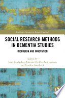 Social Research Methods in Dementia Studies