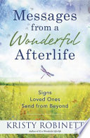 Messages From a Wonderful Afterlife