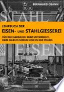 Lehrbuch der Eisen  und Stahlgiesserei