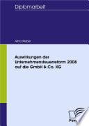 Auswirkungen der Unternehmensteuerreform 2008 auf die GmbH & Co. KG