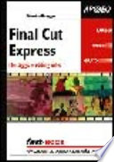 Final Cut Express  Montaggio e editing video