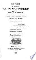 Histoire de la conqu  te de l Angleterre par les Normands