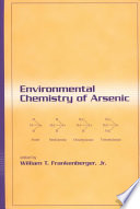 Environmental Chemistry of Arsenic