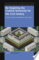 Re imagining the Creative University for the 21st Century