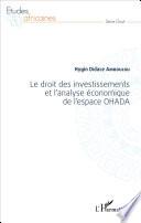 Le Droit Des Investissements Et L Analyse Conomique De L Espace Ohada