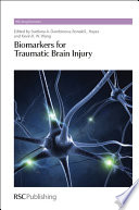 Biomarkers For Traumatic Brain Injury : injury using a multidisciplinary approach...