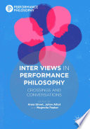 Inter Views In Performance Philosophy book