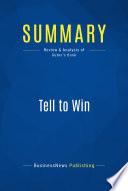 Summary  Tell to Win