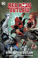 Red Hood  Outlaw Vol  3  Generation Outlaw Book PDF