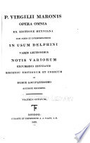 P. Virgilii Maronis Opera Omnia Ex Editione Heyniana