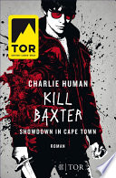 Kill Baxter  Showdown in Cape Town