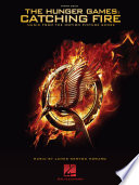 The Hunger Games  Catching Fire   Piano Songbook