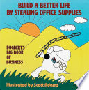 Build A Better Life By Stealing Office Supplies : with the ironclad axioms put...