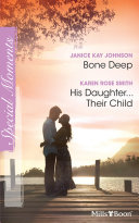 Bone Deep His Daughter   Their Child