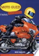 Moto Guzzi Twins Restoration