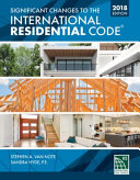 Significant Changes to the International Residential Code 2018 Edition