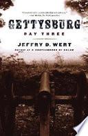 Ebook Gettysburg, Day Three Epub Jeffry D. Wert Apps Read Mobile