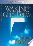 Waking to God s Dream