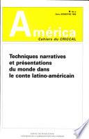 Techniques narratives et représentations du monde dans le conte latino-américain