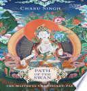 Path of the Swan: The Maitreya Chronicles
