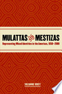 Mulattas and Mestizas