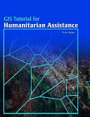 GIS Tutorial for Humanitarian Assistance