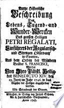 Kurtze historische Beschreibung des Lebens, Tugend- und Wunder-Wercken des grossen Heiligen Petri Regalati