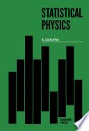 Statistical Physics : statistical mechanics. statistical mechanics is one...