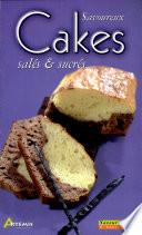 Savoureux cakes sal  s et sucr  s