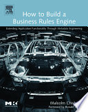 How to Build a Business Rules Engine