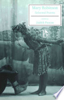 Mary Robinson  Selected Poems : place in discussions of romanticism. a...