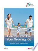 Healthy Start For Your Growing Kids