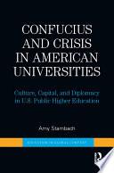 Confucius And Crisis In American Universities book
