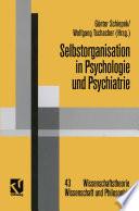 Selbstorganisation in Psychologie und Psychiatrie