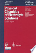 Physical Chemistry of Electrolyte Solutions