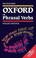 Diccionario Oxford de Phrasal Verbs  para Estudiantes de Ingl  s