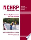 Waterproofing Membranes for Concrete Bridge Decks