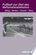 Fussball zur Zeit des Nationalsozialismus