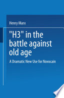 """""""H3"""" in the Battle Against Old Age"""